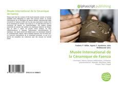 Musée International de la Céramique de Faenza kitap kapağı