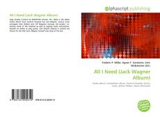 Bookcover of All I Need (Jack Wagner Album)