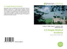 Bookcover of K S Hegde Medical Academy