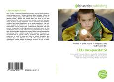 Couverture de LED Incapacitator