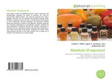 Bookcover of Absolute (Fragrance)