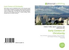 Bookcover of Early Centers of Christianity
