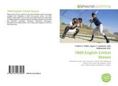 Bookcover of 1800 English Cricket Season