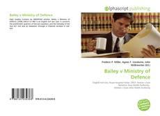 Capa do livro de Bailey v Ministry of Defence