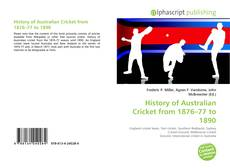 Couverture de History of Australian Cricket from 1876–77 to 1890