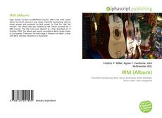 Bookcover of IRM (Album)