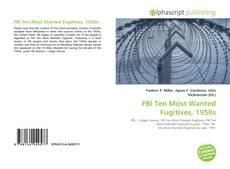 Copertina di FBI Ten Most Wanted Fugitives, 1950s