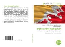 Bookcover of Jigme Singye Wangchuck