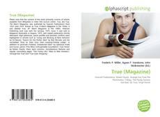 Bookcover of True (Magazine)