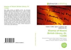 Bookcover of Khamsa of Nizami (British Library, Or. 12208)