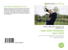 Bookcover of Lajos Szűcs (footballer born 1973)