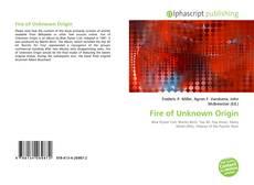 Bookcover of Fire of Unknown Origin