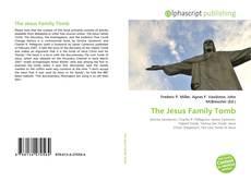 Обложка The Jesus Family Tomb