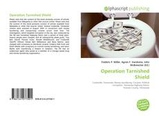 Bookcover of Operation Tarnished Shield