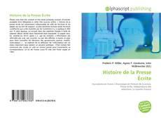 Bookcover of Histoire de la Presse Écrite