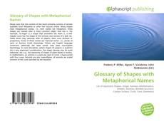 Bookcover of Glossary of Shapes with Metaphorical Names