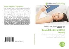 Portada del libro de Round the Bend (1951 Novel)