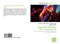 Borítókép a  Loud, Fast Ramones: Their Toughest Hits - hoz