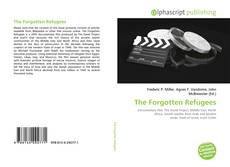 Bookcover of The Forgotten Refugees