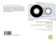 Bookcover of Live in Boston (The Doors Album)