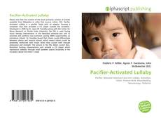 Bookcover of Pacifier-Activated Lullaby