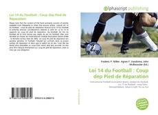 Bookcover of Loi 14 du Football : Coup dep Pied de Réparation