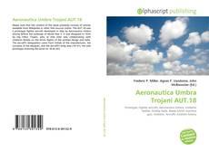 Bookcover of Aeronautica Umbra Trojani AUT.18