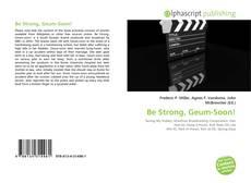Couverture de Be Strong, Geum-Soon!