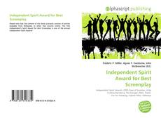 Bookcover of Independent Spirit Award for Best Screenplay
