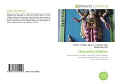 Bookcover of Heavenly Mother