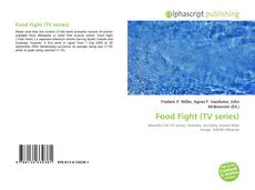 Bookcover of Food Fight (TV series)