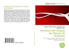 Bookcover of Historique des Critiques des Théories de l'Évolution