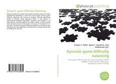 Borítókép a  Dynamic game difficulty balancing - hoz