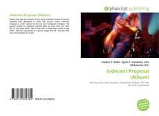 Bookcover of Indecent Proposal (Album)