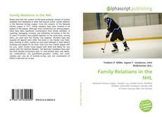 Borítókép a  Family Relations in the NHL - hoz