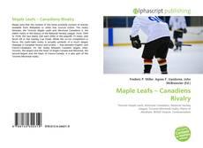 Обложка Maple Leafs – Canadiens Rivalry