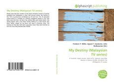 Bookcover of My Destiny (Malaysian TV series)