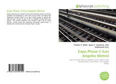 Expo Phase 2 (Los Angeles Metro) kitap kapağı