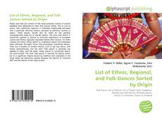 Bookcover of List of Ethnic, Regional, and Folk Dances Sorted by Origin