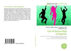 Bookcover of List of Dance Style Categories