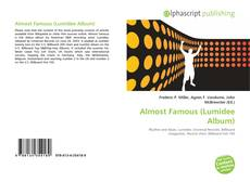 Capa do livro de Almost Famous (Lumidee Album)