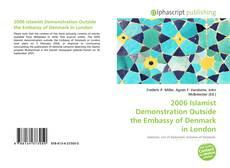 Portada del libro de 2006 Islamist Demonstration Outside the Embassy of Denmark in London