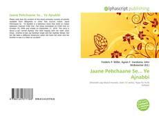 Jaane Pehchaane Se... Ye Ajnabbi kitap kapağı