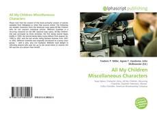 Couverture de All My Children Miscellaneous Characters