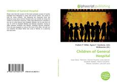 Bookcover of Children of General Hospital