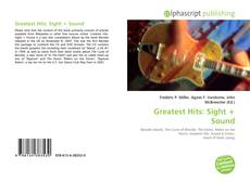 Greatest Hits: Sight + Sound kitap kapağı