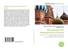 Capa do livro de Grand Duke Paul Alexandrovich of Russia