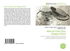 Bookcover of How to Train Your Dragon (Film)