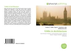 Bookcover of 1240s in Architecture