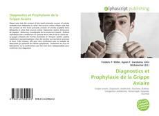 Copertina di Diagnostics et Prophylaxie de la Grippe Aviaire